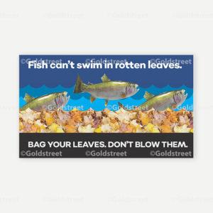 Fish Cant Swim in Rotten Leaves - Social Media or Bill Insert - #0000AO