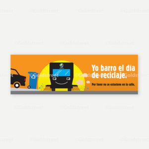 "Public Outreach - Public Awareness - ""Yo Barro El Dia de Reciclaje"" Recycling Truck Sign in Spanish"