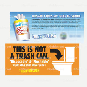 """Public Outreach - Public Awareness - """"Flushable Does Not Mean Flushable"""" """"This Is not a Trash Can"""" """"Think Before you Flush"""" toilet trash bill insert"""