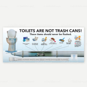 """Public Outreach - Public Awareness - """"Toilets Are Not Trash Cans!"""" Photo Illustration - Toilet Trash Truck Sign"""