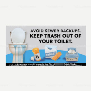 """Public Outreach - Public Awareness - """"Avoid Sewer Backups. Keep Trash Out of Your Toilet"""" snackable"""