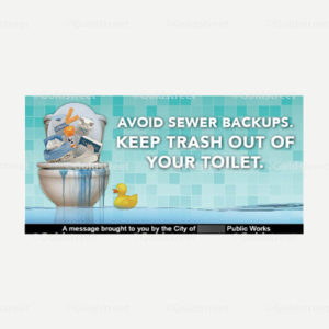 """Toilet Trash Snackable """"Avoid Sewer Backups, Keep Trash Out of Your Toilet"""""""