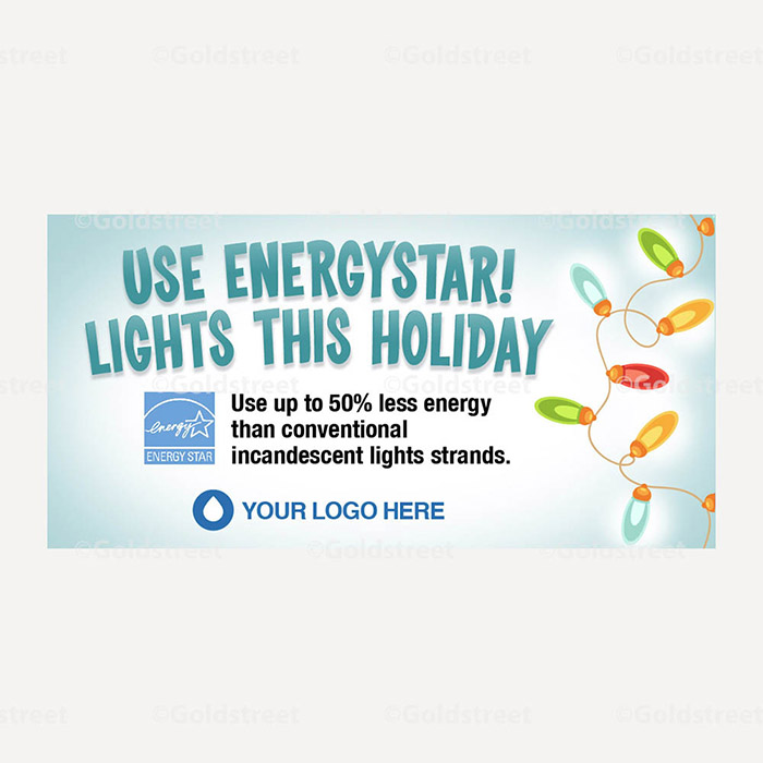 Public Outreach - Public Awareness - Use Energystar! Lights this Holiday Snackable