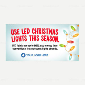 Public Outreach - Public Awareness - Use LED Christmas Lights This Season Snackable