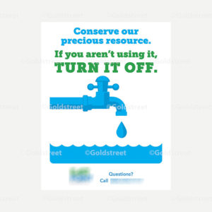 """Public Outreach - Public Awareness - Water Conservation """"If you aren't using it, turn it off"""" poster"""