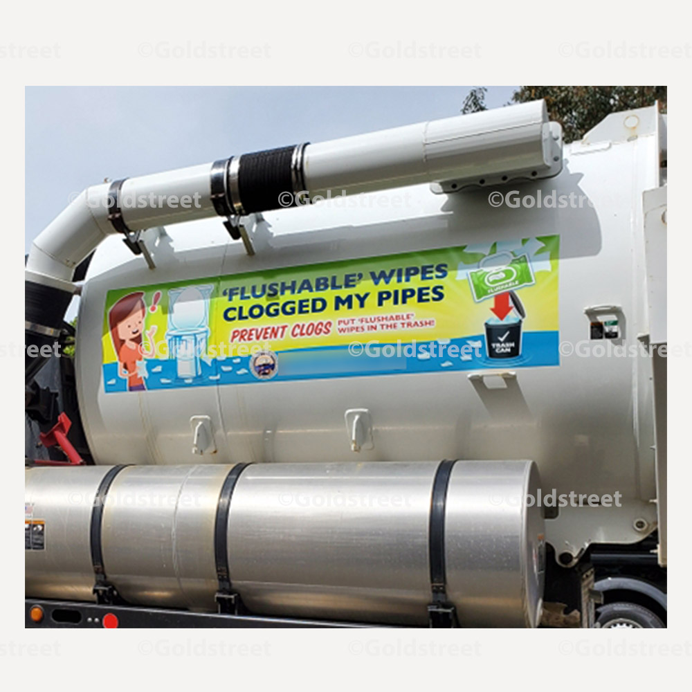 """Public Outreach - Public Awareness - """"Flushable Wipes Clogged My Pipes"""" Truck Sign"""